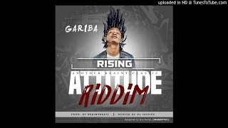 Gariba Rising - Attitude Riddim.mp3