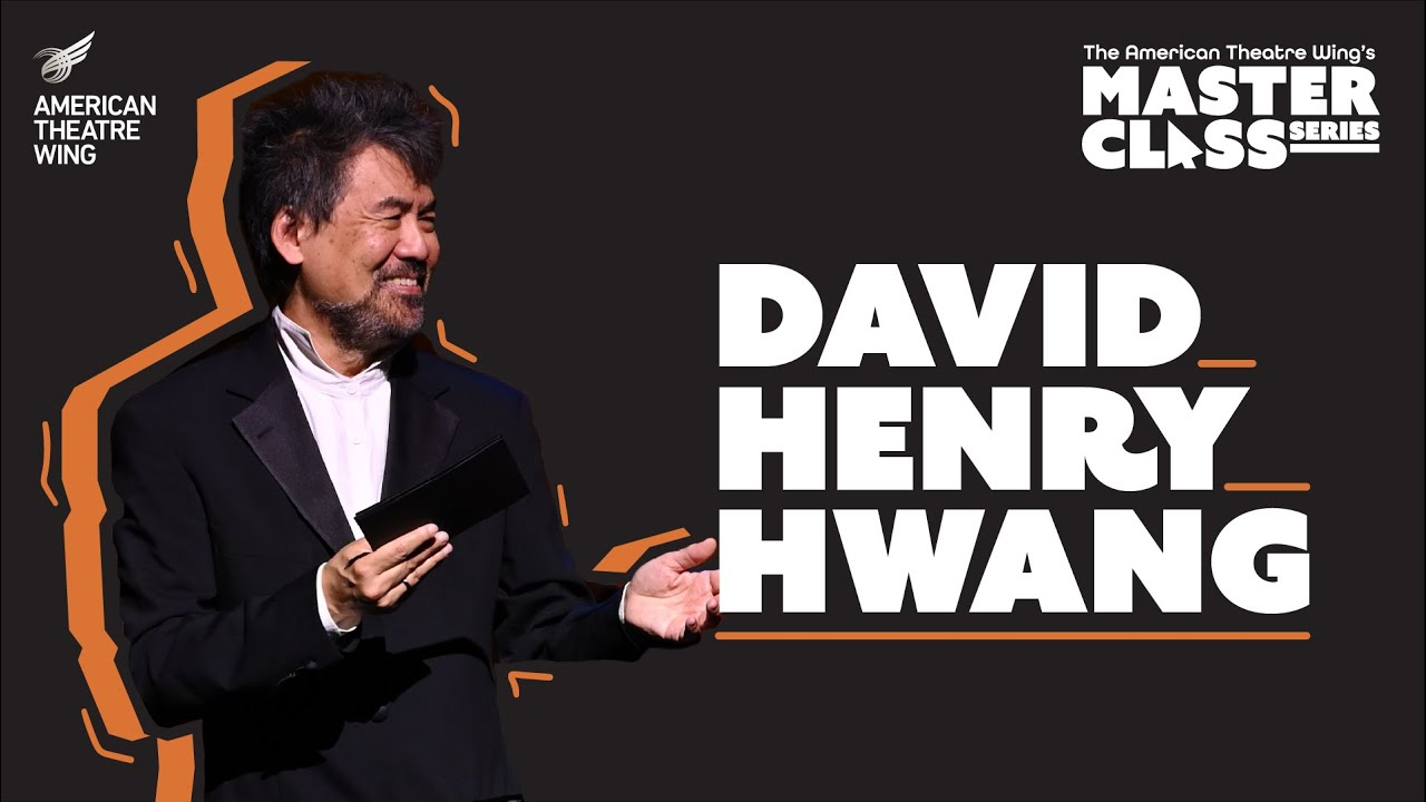 David Henry Hwang | American Theatre Wing's Master Class Series