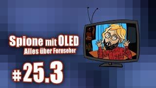 Spione mit OLED -- Alles über Fernseher | c't uplink 25.3
