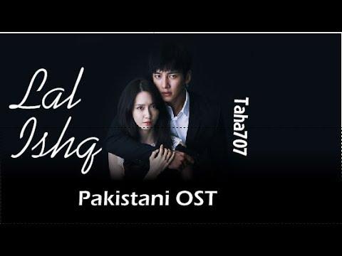 Laal Ishq ● Sad Song ♬ Taha707 ♬ Korean Mix ♬ Pakistani OST ♡