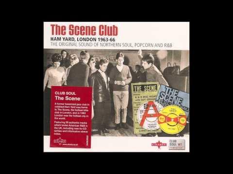The Scene Club: Ham Yard, London 1963-66