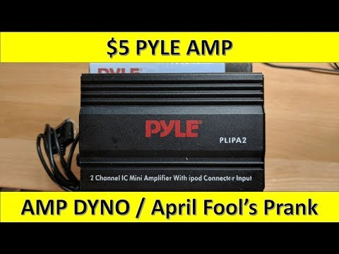 $5 Amp from Walmart, PYLE Mini Amp Dyno / April Fool's Day Joke