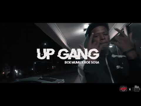 BOE Mumu - Up Gang Ft BOE Sosa