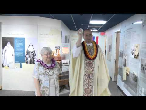 Blessing of the Saint Marianne Cope Shrine & Museum