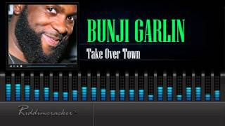 Bunji Garlin - Take Over Town [Soca 2016] [HD]