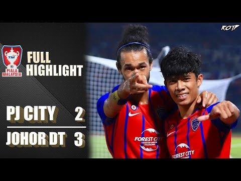 PJ City 2 - 3 Johor DT (Highlight HD - Piala Malaysia - 13/9/2019)