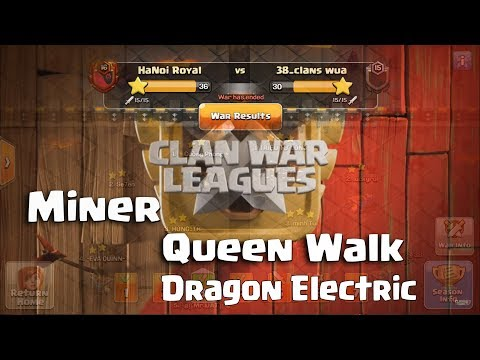 Miner + Clone ( Elc Dra), Laloon | HaNoi Royal vs 38 Clan Wua |  3Stars TH12 #HNR #CWL
