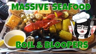MASSIVE SEAFOOD BOIL & BLOOPERS