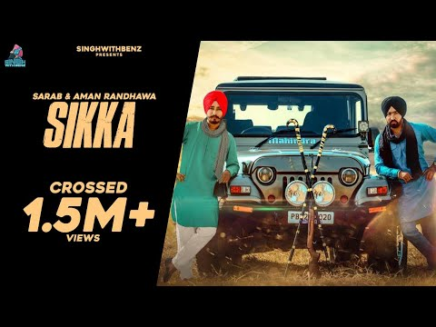 Sikka (Full Song )  | Sarab & Aman Randhawa   | Latest Punjabi Song 2016 | 7nam Records
