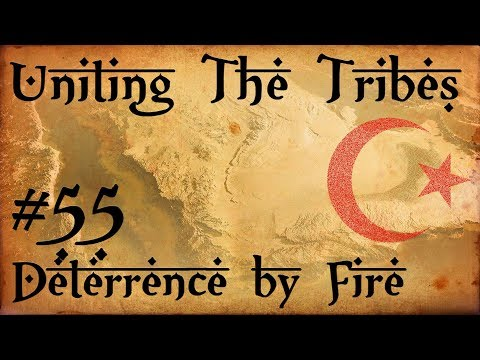 #55 Deterrence by Fire - Uniting The Tribes - Europa Universalis IV - Ironman Very Hard