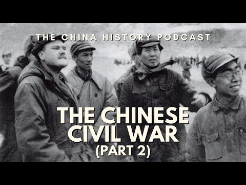 The Chinese Civil War Part 2 - The China History Podcast, presented by Laszlo Montgomery