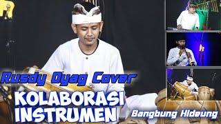Kolaborasi Instrumen Rusdy Oyag (Bangbung Hideung) Mantap Pisan 👍 ! ! !