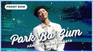 박보검-park-bo-gum-fan-meeting-in-jakarta-•-front-row-eng-sub-vlog-monica-lauricia