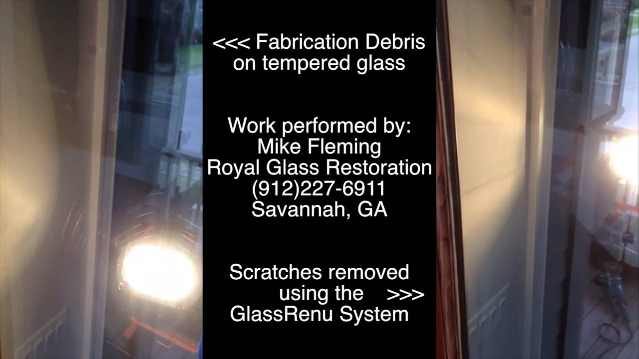 Tempered Glass Fabriction Debris Scratch Removal