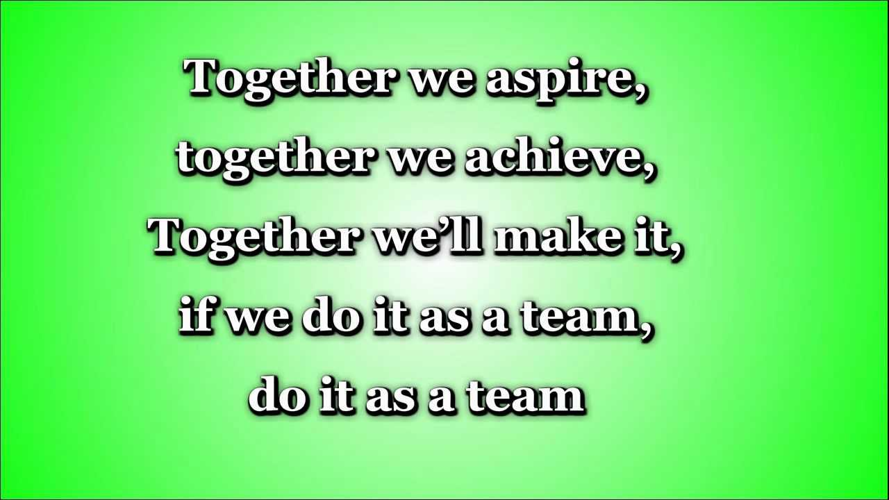 together we aspire teamwork lyrics and full song