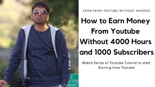 How to earn money from youtube without adsense - How to monetize channel without adsense