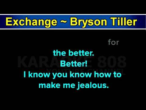 Exchange ~ Bryson Tiller Karaoke Version ~ Karaoke 808