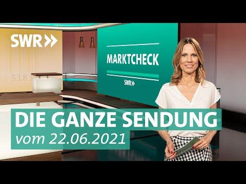 Sendung vom 22. Juni 2021 | Marktcheck SWR