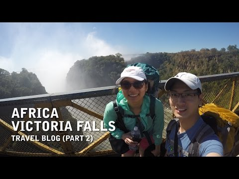 Africa - Victoria Falls Travel Vlog - Uncut (Part 2)