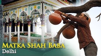 Hazrat Matka Shah Dargah Delhi | Ziyarat & History | Ibaadat