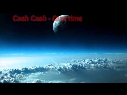 Cash Cash - Overtime (Free Download)