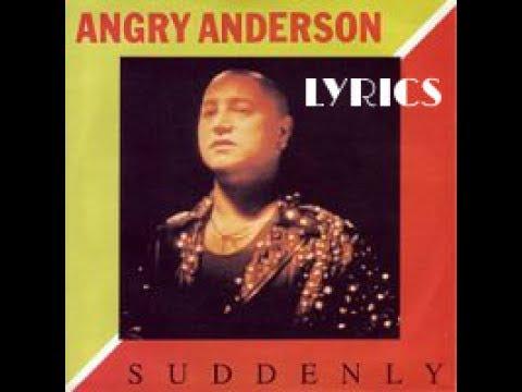 Angry Anderson - Suddenly Lyrics | MetroLyrics