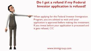 Do I get a refund if my Federal Investor application is refused?