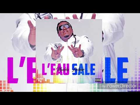 MAAHLOX Le Vibeur ( L'Eau Sale  ) Audio Officiel