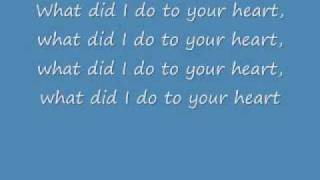 Jonas Brothers- What Did I Do To Your Heart Lyrics