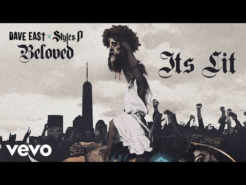 Dave East, Styles P - Its Lit