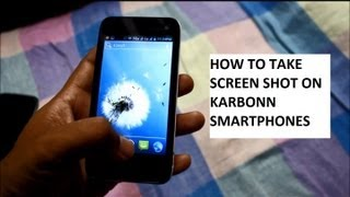 How to take a Screenshot - Karbonn Mobiles