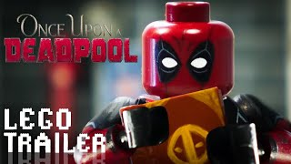 Once Upon A Deadpool Trailer in LEGO