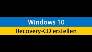 Windows 10 Wiederherstellungslaufwerk erstellen ( Deutsch/ German )