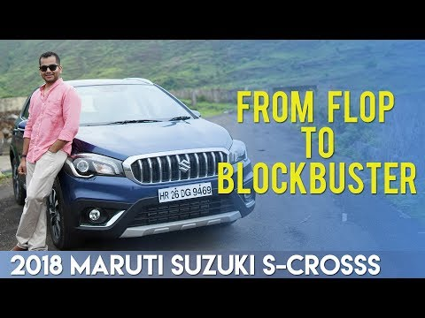 2018 Maruti Suzuki S-Cross: From Flop to Blockbuster