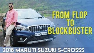 2018 Maruti Suzuki S-Cross: From Flop to Blockbuster