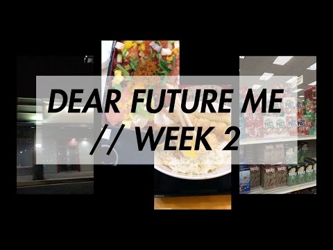 Dear Future Me // Week 2