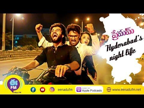 Hyderabad's night life   eenadu's E FM   love show   Premam