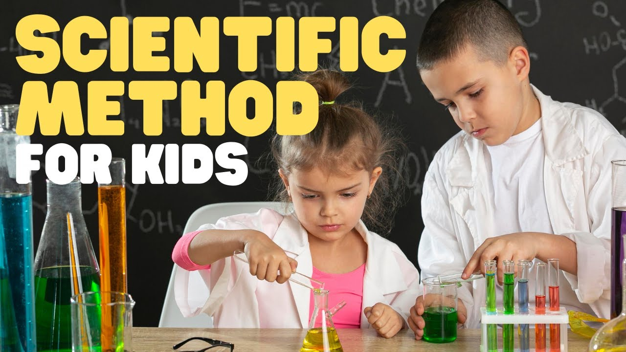 Scientific Method For Kids Learn All About The Scientific Method Steps Youtube