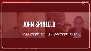 Il a crée le jeu du Docteur Maboul - John Spinello