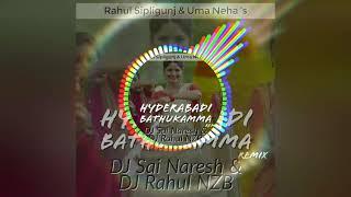 Hyderabadi Bathukamma | REMIX | Rahul Sipligunj & Uma Neha | DJ Sai Naresh & DJ Rahul NZB