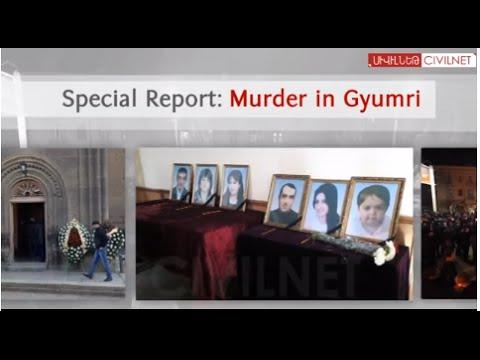 Special Report: Murder in Gyumri