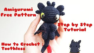 Part 1 | How to crochet a Toothless/Nightfury | Step by step tutorial | Amigurumi Free Pattern