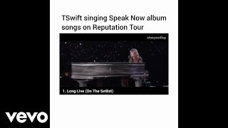 Taylor Swift - Singing Speak Now Album Songs On reputation Stadium Tour
