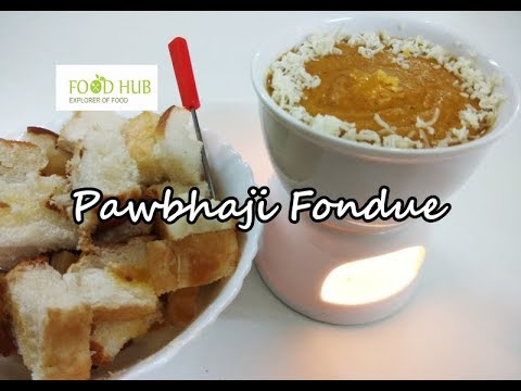 Pav Bhaji Fondue | How To Make Pav Bhaji Fondue at Home | An Indian Twist Recipe By Food Hub