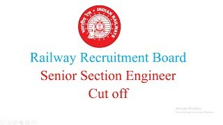 RRB Senior Section Engineer Cut off | Railway Exam Preparation 2017 Video