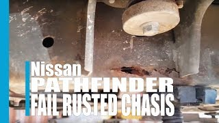 Nissan Pathfinder 7 Seat Diesel Fail Rusted Chassis