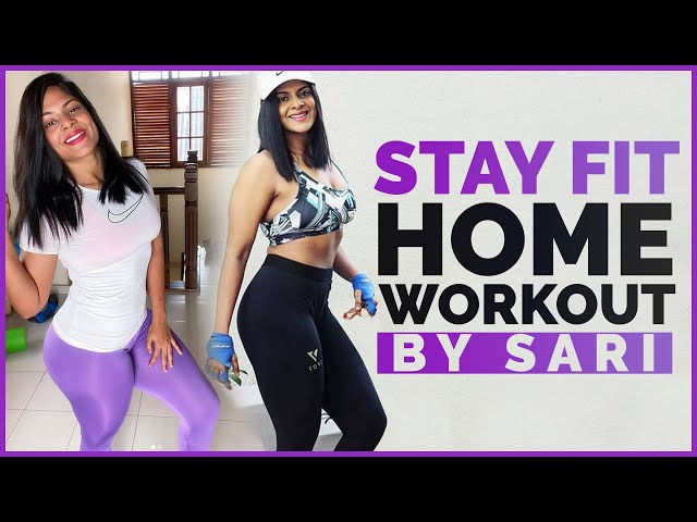 Stay Fit - Home Workout by Sari | Bold & Beautiful