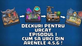 Video DECKURI PENTRU URCAT :: EPISODUL 1 :: CUM SA URCI DIN ARENELE 4,5,6 ! :: Clash Royale Romania download MP3, 3GP, MP4, WEBM, AVI, FLV September 2018