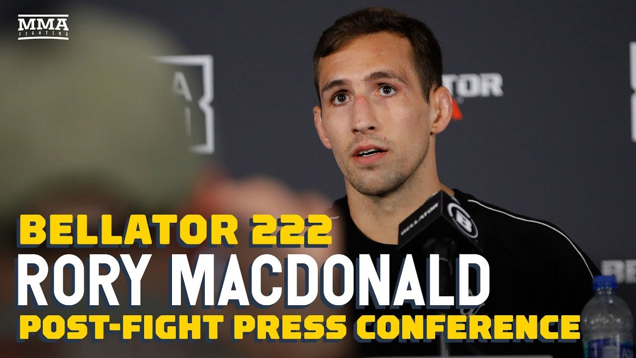Bellator 222: Rory MacDonald Post-Fight Press Conference - MMA Fighting