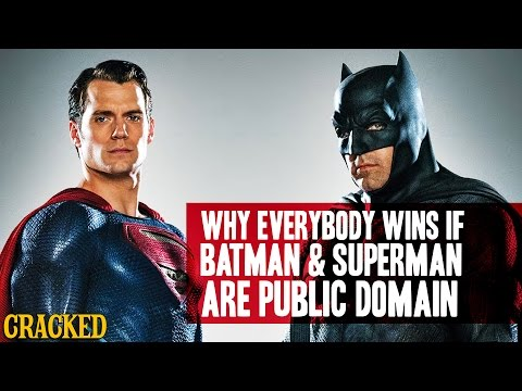 Why Everybody Wins If Batman & Superman Are Public Domain